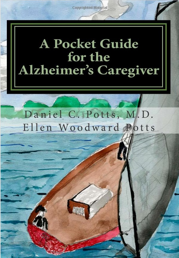A Pocket Guide for the Alzheimer's Caregiver by Daniel C. Potts and Ellen Woodward Potts - Product Image