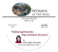 Embracing Dementia: Hope and Help for the Journey - (Women at the Well)   3 CD Set - Ellen Marie Edmonds - Product Image