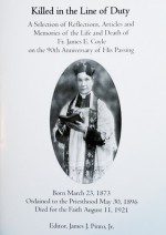 Killed in the Line of Duty, Jim Pinto, Editor.  Fr. James E. Coyle Memorial Project, 2011 - Product Image