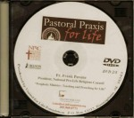 Pastoral Praxis for Life 2012 - Fr. Frank Pavone - DVD #2 - Product Image