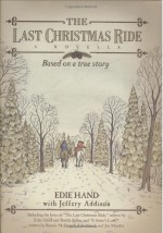 The Last Christmas Ride by Edie Hand; Jeffery Addison - Product Image