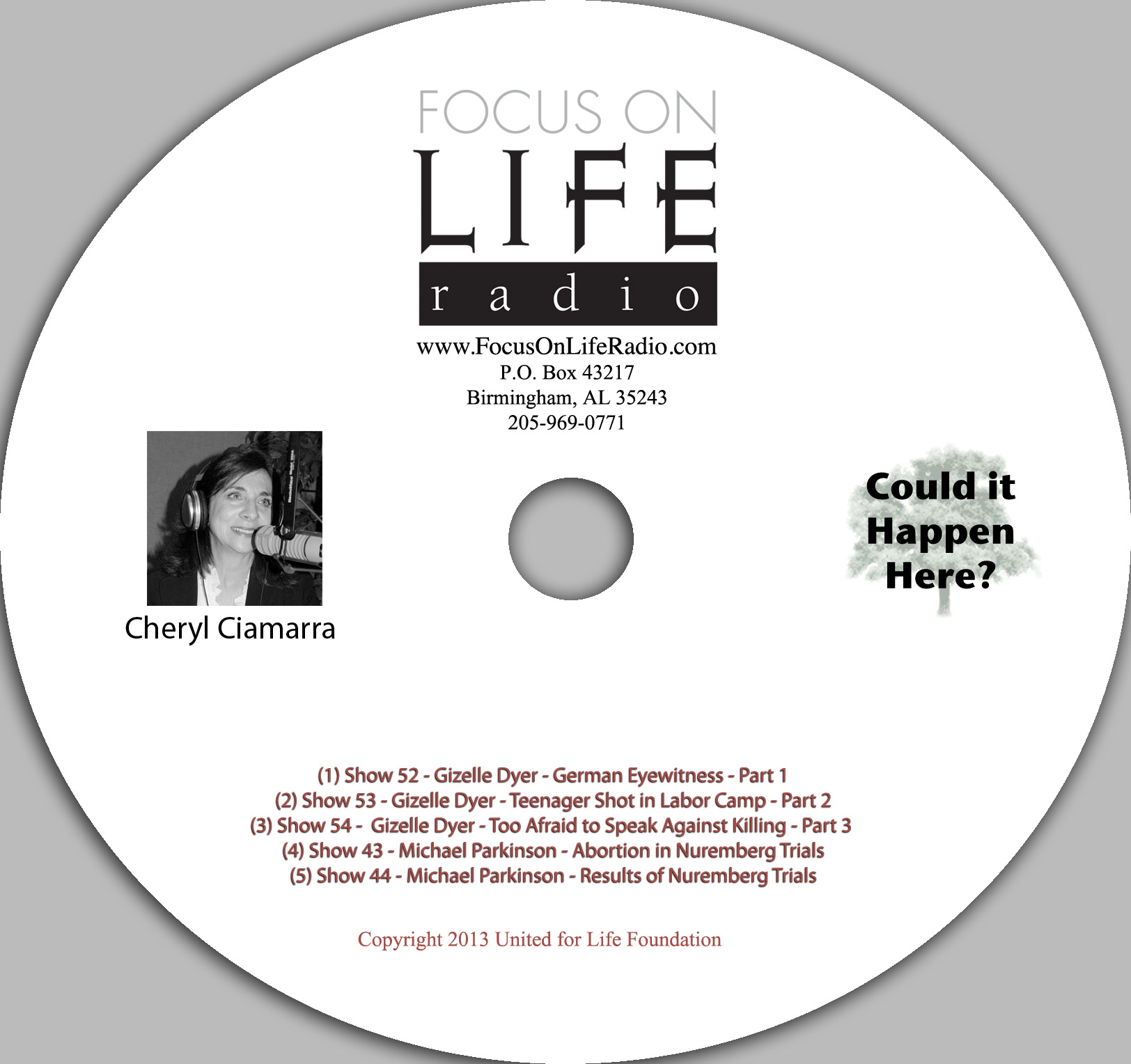 """Could it Happen Here"" Focus on Life Radio Series with Host Cheryl Ciamarra - Product Image"