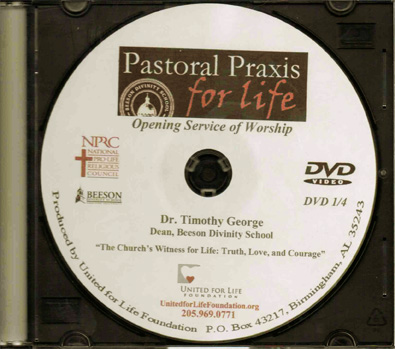 Pastoral Praxis for Life 2012 - Dr. Timothy George - DVD #1 - Product Image